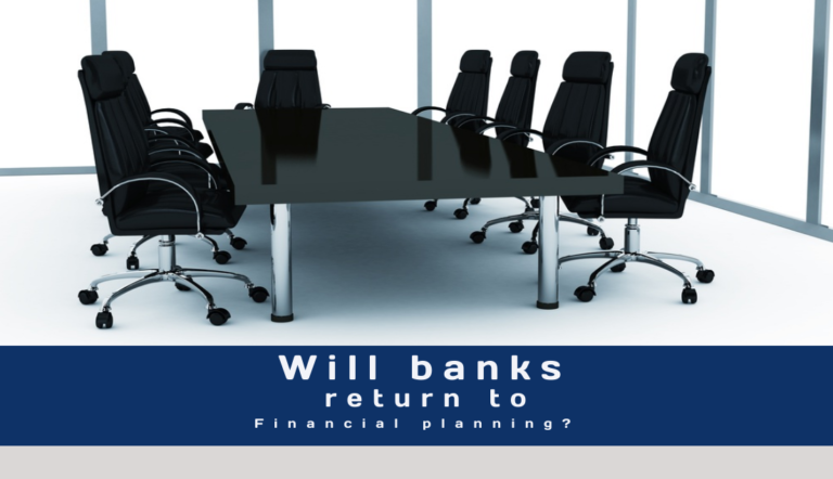 Will banks return to financial planning