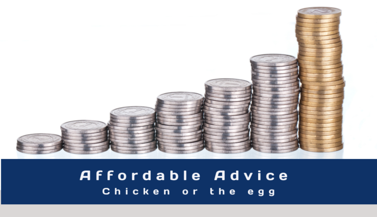 Affordable advice – the Holy Grail?