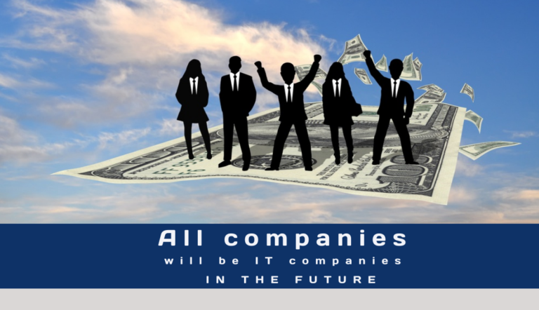All companies will be IT companies